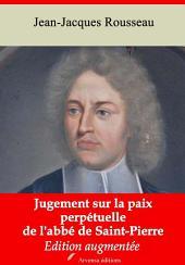 Jugement sur la paix perpétuelle de l'abbé de Saint-Pierre: Nouvelle édition augmentée
