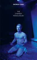The Chemsex Monologues
