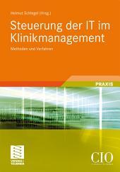 Steuerung der IT im Klinikmanagement: Methoden und Verfahren