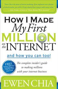 How I Made My First Million on the Internet and How You Can Too  Book