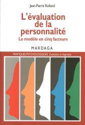 L'évaluation de la personnalité: Le modèle en cinq facteurs