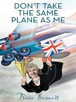 Don'T Take the Same Plane as Me