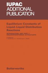 Equilibrium Constants of Liquid-Liquid Distribution Reactions: Organophosphorus Extractants