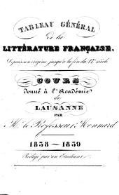Tableau général de la littérature française: depuis son origine jusqu'à la fin du 17e siècle