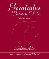 Precalculus: A Prelude to Calculus, 2nd Edition