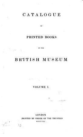 Catalogue of Printed Books in the British Museum PDF