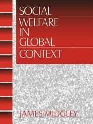 Social Welfare In Global Context Book PDF