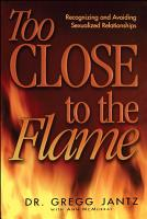 Too Close to the Flame PDF