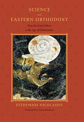 Science and Eastern Orthodoxy PDF