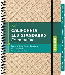The California Eld Standards Companion Grades 3 5 Book PDF