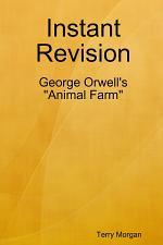 Instant Revision George Orwel's