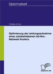 Optimierung der Leistungsaufnahme eines solarbetriebenen Ad-Hoc-Netzwerk-Knotens