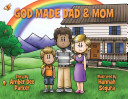 God Made Dad   Mom  God s View of the Family PDF
