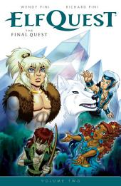 ElfQuest: The Final Quest Volume 2: Issue 10