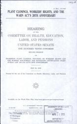 Plant Closings  Workers  Rights  and the WARN Act s 20th Anniversary PDF