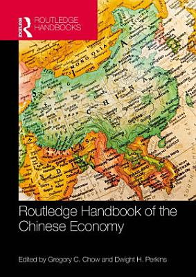 Routledge Handbook of the Chinese Economy PDF