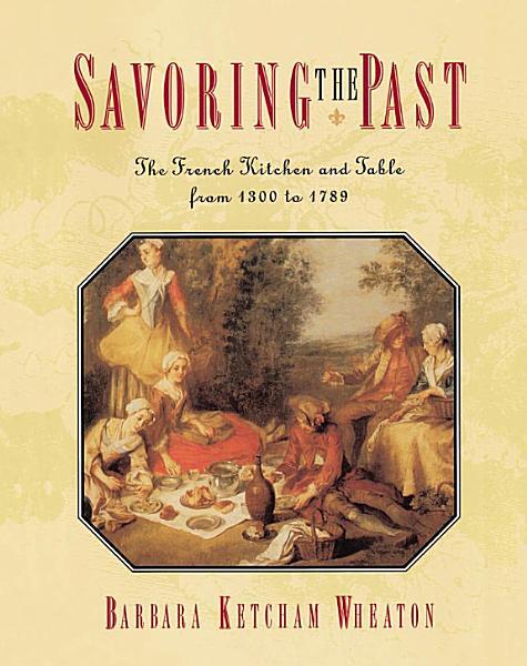 Download Savoring the Past Book