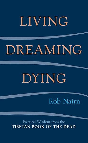 Living  Dreaming  Dying