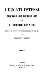 I ducati estensi dall'anno 1815 all'anno 1850: Volume 2