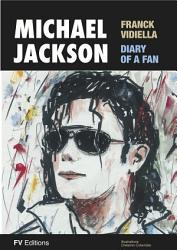 Michael Jackson The Diary Of A Fan Book PDF