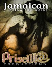 Jamaican Below the Waist