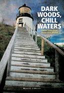 Dark Woods  Chill Waters PDF