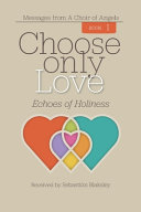 Choose Only Love