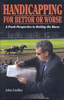 Handicapping for Bettor Or Worse PDF