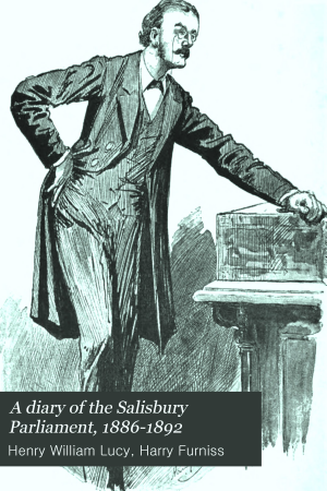 A Diary of the Salisbury Parliament  1886 1892