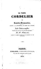 Le vieux cordelier: Précédée d'un essai sur la vie et les écrits de l'auteur