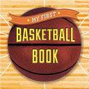 My First Basketball Book Book