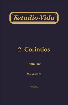 Estudio Vida de 2 Corintios  Mensajes 30 59 PDF
