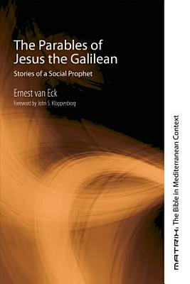 The Parables of Jesus the Galilean