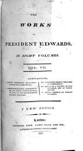 The Works of President Edwards: Volume 7