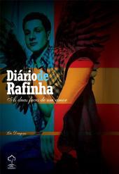 Diário de Rafinha - As duas faces de um amor