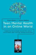 Teen Mental Health in an Online World