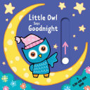Little Owl Says Goodnight Book