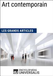 Art contemporain (Les Grands Articles d'Universalis)