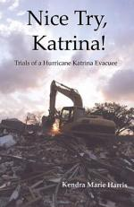 Nice Try, Katrina! Trails of a Hurricane Katrina Evacuee