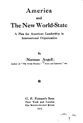 America and the New World-state: A Plea for American Leadership in International Organization