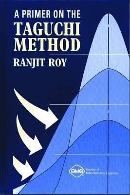 A Primer on the Taguchi Method PDF