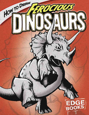 How to Draw Ferocious Dinosaurs PDF