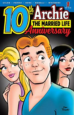 Archie  The Married Life   10th Anniversary  1 PDF