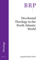Decolonial Theology in the North Atlantic World PDF