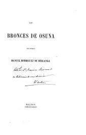 Los bronces (Los nuevos bronces) de Osuna [in Lat.] que publica [with a tr. and comm.] M. Rodriguez de Berlanga