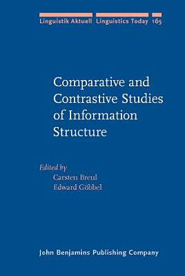Comparative and Contrastive Studies of Information Structure PDF