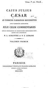Caius Julius Caesar ad codices Parisinos: Volume 1