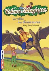 La Cabane Magique, Tome 1: La vallée des dinosaures