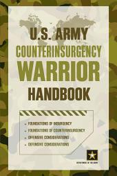 U.S. Army Counterinsurgency Warrior Handbook