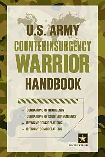 U S  Army Counterinsurgency Warrior Handbook
